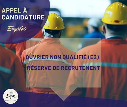 Réserve de recrutement d'ouvriers non qualifiés (E2)