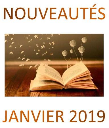 Nouvelles acquisitions de la bibliothèque (janvier 2019)