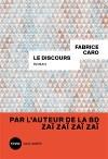 ♥ Le discours / Fabrice Caro