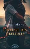♥ L'ivresse des libellules / Laure Manel