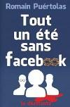 ♥ Tout un été sans Facebook / Romain Puértolas