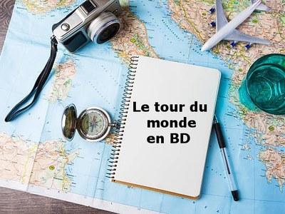 Le tour du monde en 80 livres - Tour du monde en BD